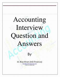 Interview Questions Accounting Accounting Interview Questions And Answers By M Riaz Khan