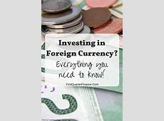 Foreign currency, foreign exchange, forex  what does it