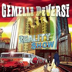 un altro ballo gemelli diversi gemelli diversi reality show lyrics and tracklist genius
