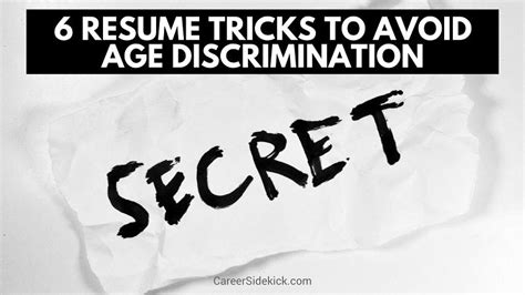 Resume Tips To Avoid How To Avoid Age Discrimination When Applying For 6 Resume Tricks Career Sidekick