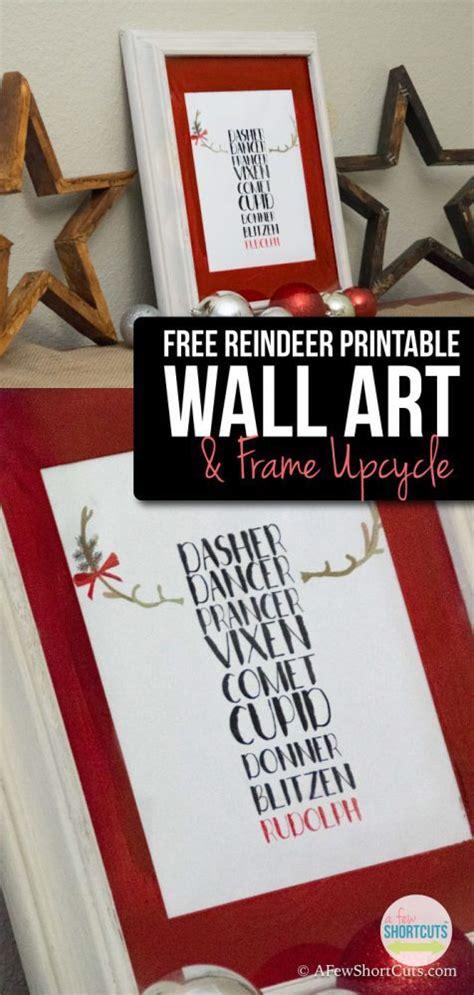 make your own printable wall art free printable reindeer wall art frame upcycle a few