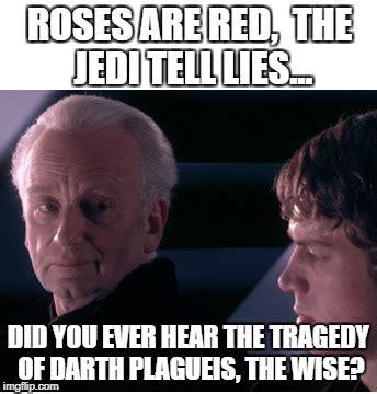 Darth Sidious Meme - anakin skywalker imgflip