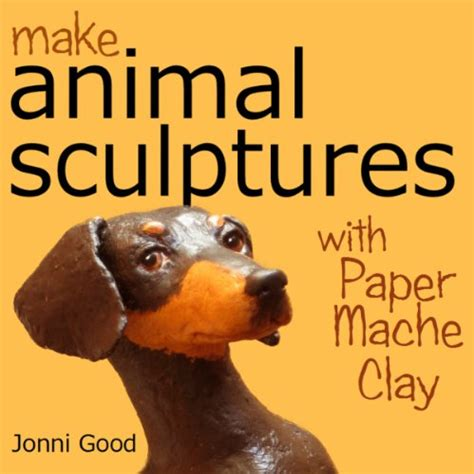 Make Animal Sculptures With Paper Mache Clay - make animal sculptures with paper mache clay avaxhome