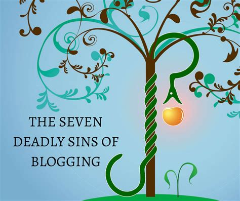 7 Common Sins by Content Writing Services Seven Deadly Sins Of Blogging