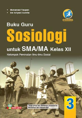 Buku Sosiologi Ekonomi buku guru sosiologi untuk sma ma kelas xii kur 2013 revisi