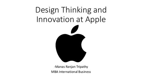 design thinking slideshare design thinking and innovation at apple