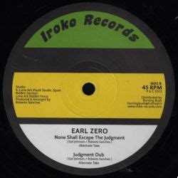 Judgement Records Earl Zero And God Said To None Shall Escape The Judgment 12 Quot Iroko Records