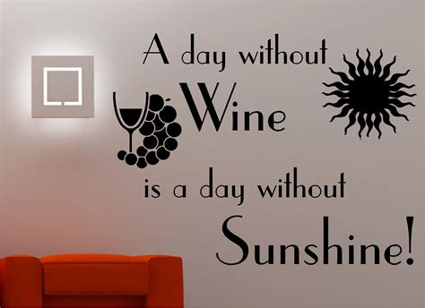 Kitchen In A Day quot a day without wine quot wall art sticker quote decal kitchen