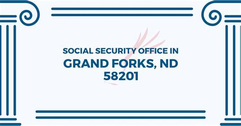 Social Security Office Grand Forks Nd social security office in grand forks dakota 58201