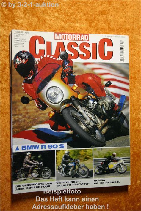 Motorrad Spiegel Zeitung by Motorrad Classic 2 03 Bmw R 90s Honda Rc 181 Triumph Ebay