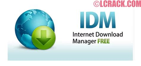 all download manager full version free download idm full version with serial key crack