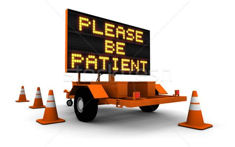 Patient Letter Board be patient construction sign stock photo 169 chad