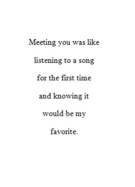 song for him quote quote quot meeting you was like listening
