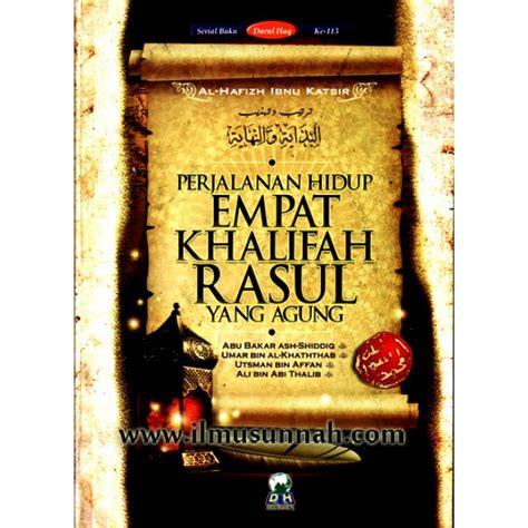 Perjalanan Hidup Rasul Yang Agung Muhammad Cover perjalanan hidup empat khalifah rasul yang agung
