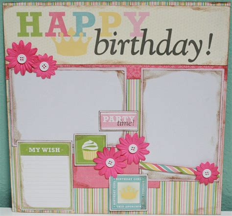 scrapbook layout ideas for birthday happy birthday girl 12x12 premade scrapbook layout happy