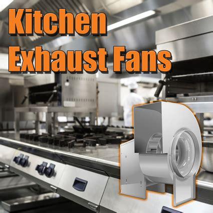 Kitchen Grease Fan Acmefan Restaurants Applications