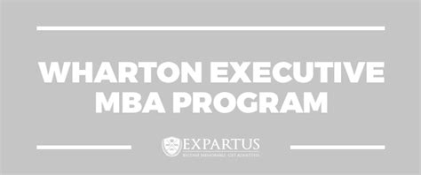 Wharton Executive Mba Application by B School Profile Archives Expartus