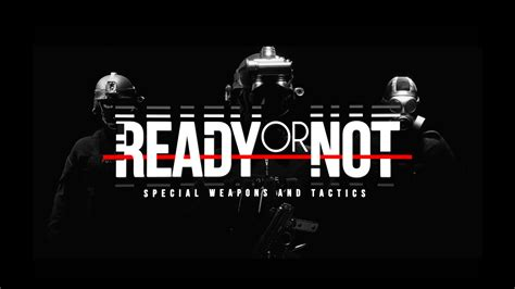 Or Not Ready Or Not Reveal The Reveal Trailer Is Here Gaming Central