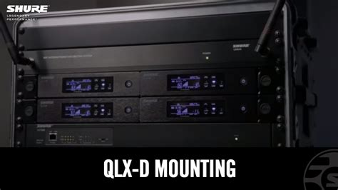 shure qlx  digital wireless system mounting youtube