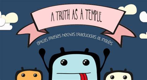 imagenes de ingles para portada quot a truth as a temple quot frases hechas espa 241 olas ilustradas