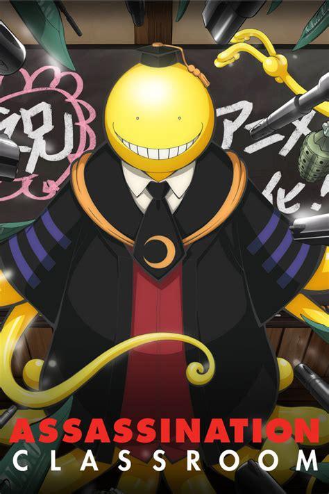 classroom assassination crunchyroll assassination classroom episodes