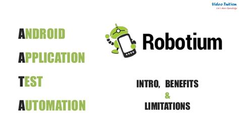 android automation robotium recorder introduction benefits limitations androi