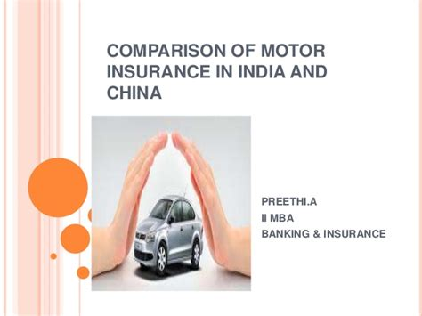 Insurance Mba In India by Comparison Of Motor Insurance In India And China