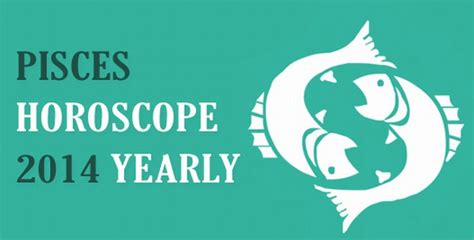 pisces yearly horoscope 2014 love astrology career forecasts