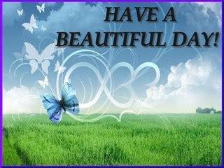 beautiful images for day beautiful images for a beautiful day wich you