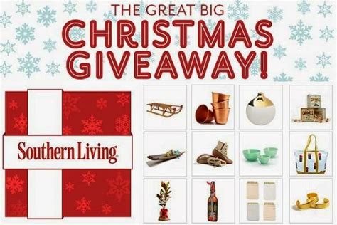 Southern Living Sweepstakes - southern living great big christmas giveaway sweepstakesbible
