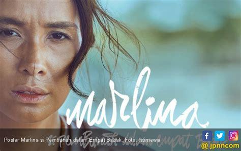 film marlina tayang marlina si pembunuh empat babak bakal tayang pekan depan