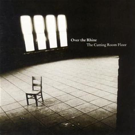 Cutting Room Floor by The Cutting Room Floor Album