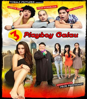 film indonesia galau terbaik download film 3 playboy galau 2013 dvdrip 420p 400 mb