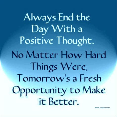 End the Day with a Positive Thought | Positive ...