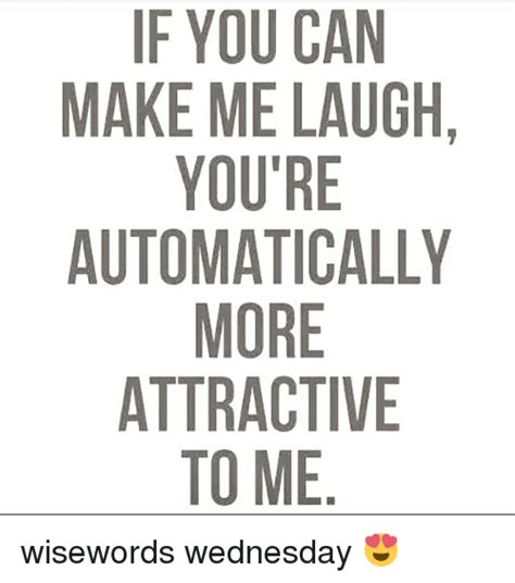 Make Me Laugh Meme - if you can make me laugh you re automatically more