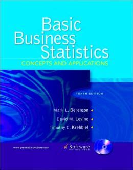 basic business statistics 14th edition what s new in business statistics books basic business statistics concepts and applications