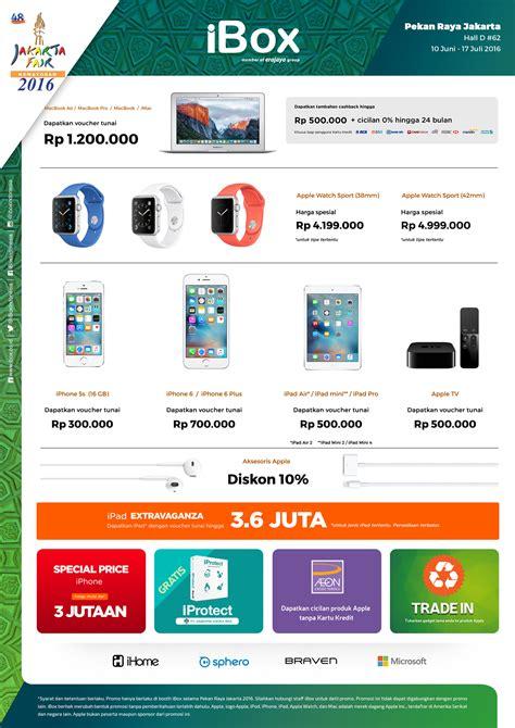 Mini 3 Di Ibox Indonesia daftar harga promo hp di jakarta fair kemayoran prj 2017 harga dan spesifikasi hp terbaru
