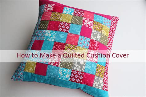 Patchwork Cushion Cover Tutorial - quilted patchwork panel cushion tutorial overdale fabrics