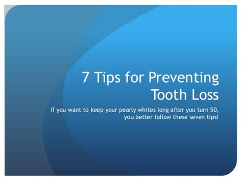 7 Loss Tips For Summer by 7 Tips For Preventing Tooth Loss