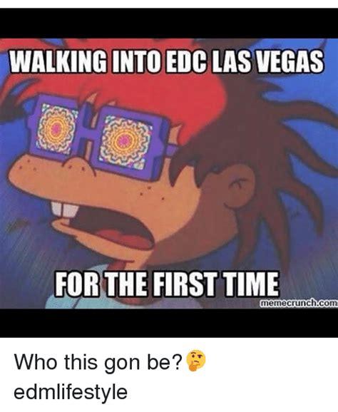 Las Vegas Meme - 25 best memes about edc las vegas edc las vegas memes