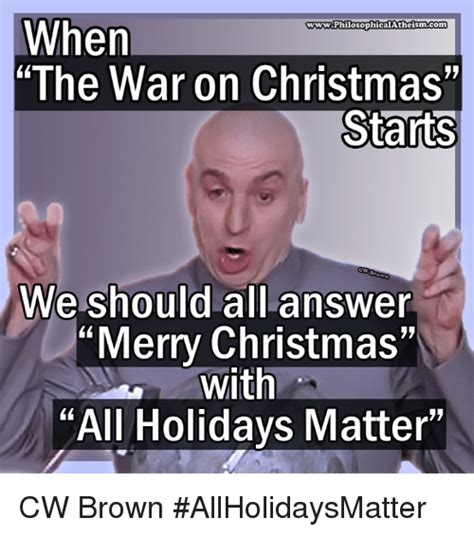 25 best memes about war on christmas war on christmas memes