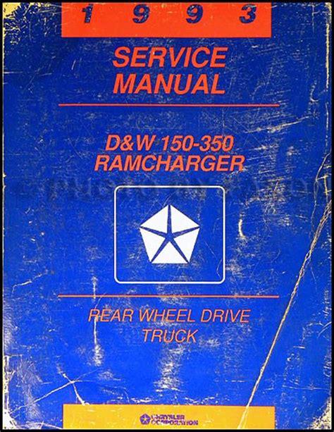 vehicle repair manual 1993 dodge ramcharger security system 1993 dodge ramcharger and d w truck repair shop manual original