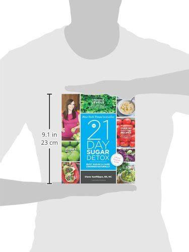 The 21 Day Sugar Detox Bust Sugar Carb Cravings Naturally by The 21 Day Sugar Detox Bust Sugar Carb Cravings