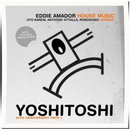 eddie amador house music eddie amador house music uto karem houseschuh