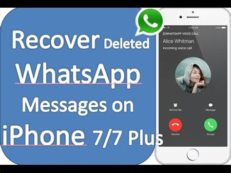 how to retrieve deleted whatsapp messages photos from iphone 7 7 plus 6s 6 plus 6