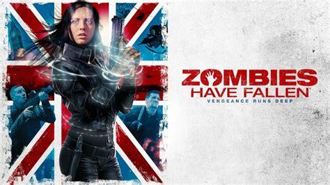 fallen movie 2017 watch zombies have fallen 2017 free on 123movies net