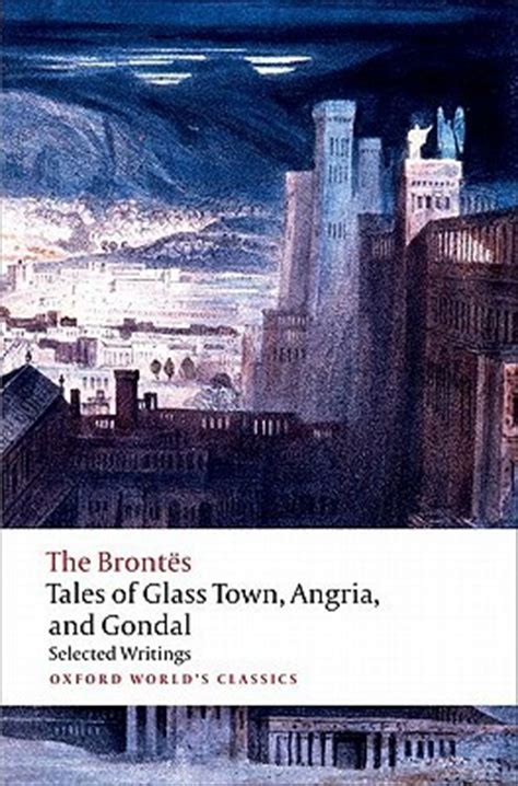 glass town books tales of glass town angria and gondal selected early