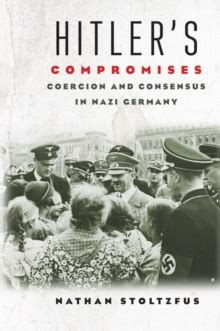 hitler biography free ebook hitler s compromises coercion and consensus in nazi
