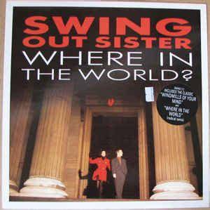 swing out sister complete swing out sister where in the world vinyl at discogs