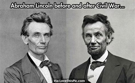 When Did Lincoln Take Office by Abraham Lincoln Before And After Civil War Pictures